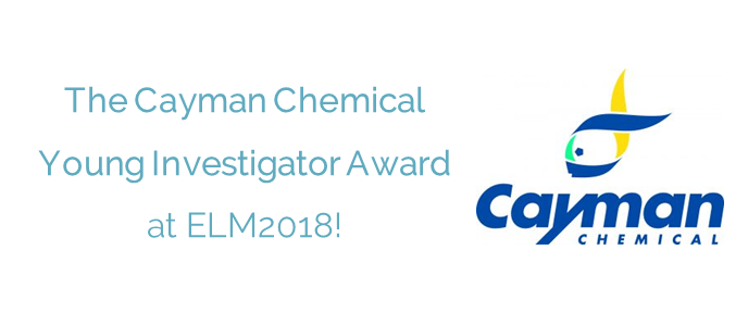 The Cayman Chemical Young Investigator Award at ELM2018!