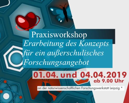 Didaktik-Praxisworkshop: Erarbeitung des Konzepts für ein außerschulisches Forschungsangebot